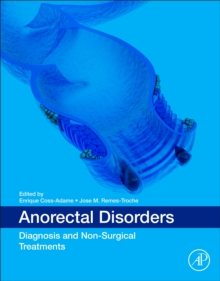 Anorectal Disorders : Diagnosis and Non-Surgical Treatments, Paperback / softback Book
