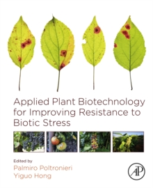 Applied Plant Biotechnology for Improving Resistance to Biotic Stress, EPUB eBook