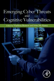 Emerging Cyber Threats and Cognitive Vulnerabilities, Paperback / softback Book