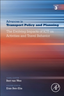 The Evolving Impacts of ICT on Activities and Travel Behavior : Volume 3, Paperback / softback Book