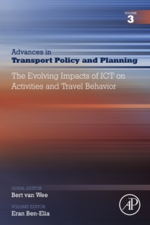 The Evolving Impacts of ICT on Activities and Travel Behavior, EPUB eBook
