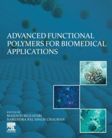 Advanced Functional Polymers for Biomedical Applications, Paperback / softback Book