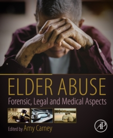 Elder Abuse : Forensic, Legal and Medical Aspects, EPUB eBook