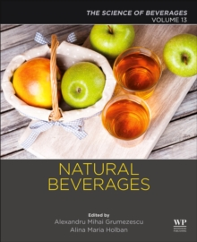 Natural Beverages : Volume 13: The Science of Beverages, Paperback / softback Book