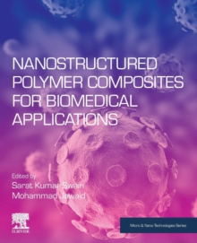 Nanostructured Polymer Composites for Biomedical Applications, Paperback / softback Book
