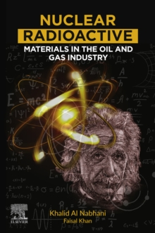 Nuclear Radioactive Materials in the Oil and Gas Industry, EPUB eBook