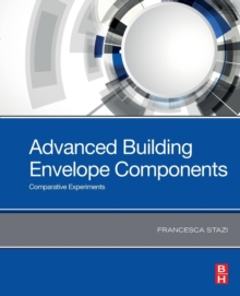 Advanced Building Envelope Components : Comparative Experiments, Paperback / softback Book