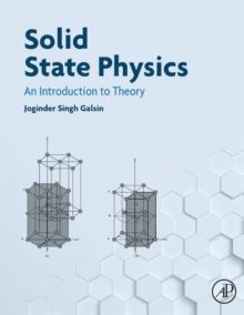 Solid State Physics : An Introduction to Theory, Paperback / softback Book