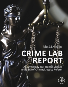 Crime Lab Report : An Anthology on Forensic Science in the Era of Criminal Justice Reform, EPUB eBook