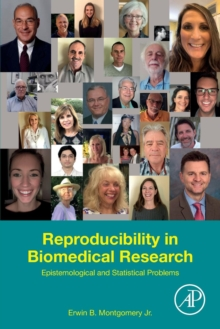 Reproducibility in Biomedical Research : Epistemological and Statistical Problems, Paperback / softback Book