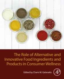 The Role of Alternative and Innovative Food Ingredients and Products in Consumer Wellness, EPUB eBook