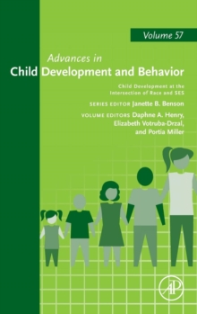 Child Development at the Intersection of Race and SES : Volume 57, Hardback Book