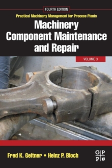 Machinery Component Maintenance and Repair : Volume 3, Paperback / softback Book