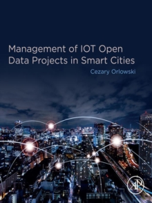 Management of IOT Open Data Projects in Smart Cities, EPUB eBook