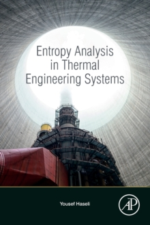 Entropy Analysis in Thermal Engineering Systems, Paperback / softback Book
