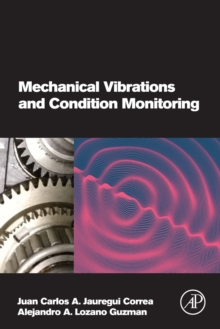 Mechanical Vibrations and Condition Monitoring, Paperback / softback Book