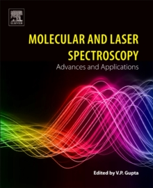Molecular and Laser Spectroscopy : Advances and Applications, Paperback Book