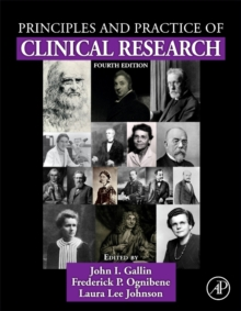 Principles and Practice of Clinical Research, Hardback Book