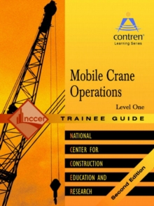 Mobile Crane Operations Level 1 Trainee Guide, Paperback, Paperback / softback Book
