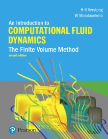 An Introduction to Computational Fluid Dynamics : The Finite Volume Method, Paperback / softback Book