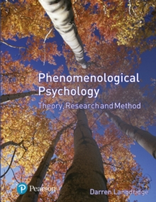 Phenomenological Psychology: Theory, Research and Method, Paperback Book