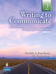 Writing to Communicate 2: Paragraphs and Essays, Paperback / softback Book