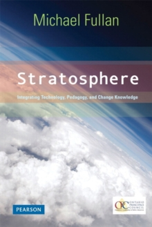 Stratosphere: Integrating Technology, Pedagogy, and Change Knowledge, Paperback Book