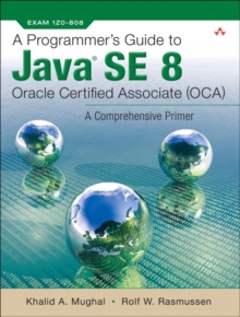 A Programmer's Guide to Java SE 8 Oracle Certified Associate (OCA), Paperback Book