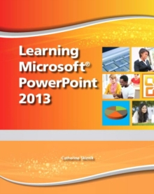 Learning Microsoft PowerPoint 2013, Student Edition -- CTE/School, Mixed media product Book