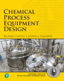Chemical Process Equipment Design, Paperback Book
