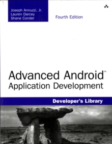 Advanced Android Application Development, Paperback Book