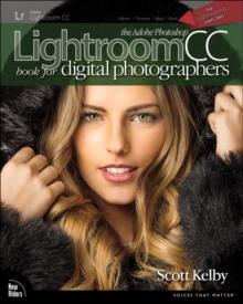 The Adobe Photoshop Lightroom CC Book for Digital Photographers, Paperback / softback Book
