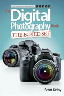 Scott Kelby's Digital Photography Boxed Set, Parts 1, 2, 3, 4, and 5, Paperback / softback Book