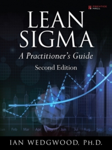 Lean Sigma--A Practitioner's Guide, Hardback Book