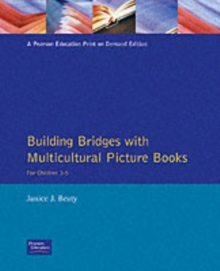 Building Bridges with Multicultural Picture Books : For Children 3-5, Paperback Book
