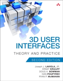 3D User Interfaces : Theory and Practice, Paperback Book