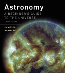 Astronomy : A Beginner's Guide to the Universe, Paperback Book