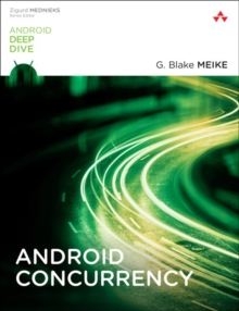 Android Concurrency, Paperback / softback Book