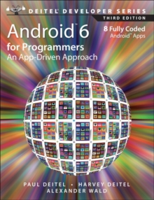 Android 6 for Programmers : An App-Driven Approach, Paperback / softback Book