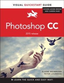 Photoshop CC : Visual QuickStart Guide (2015 release), Paperback Book