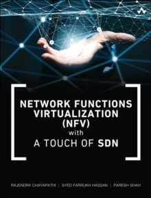 Network Functions Virtualization (NFV) with a Touch of SDN, Paperback Book