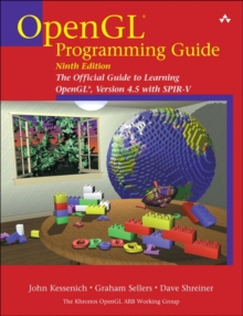 OpenGL Programming Guide : The Official Guide to Learning OpenGL, Version 4.5 with SPIR-V, Paperback / softback Book
