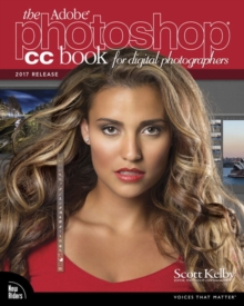 The Adobe Photoshop CC Book for Digital Photographers (2017 release), Paperback / softback Book