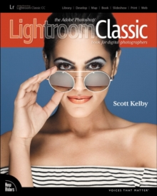 The Adobe Photoshop Lightroom Classic CC Book for Digital Photographers, Paperback / softback Book