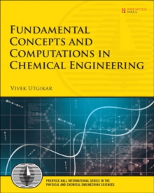 Fundamental Concepts and Computations in Chemical Engineering, Paperback Book