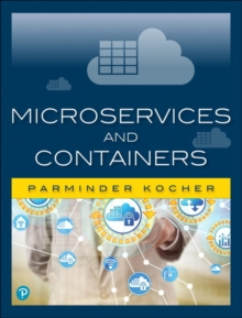 Microservices and Containers, Paperback / softback Book