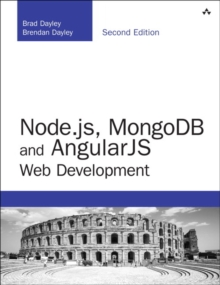 Node.js, MongoDB and Angular Web Development : The definitive guide to using the MEAN stack to build web applications, Paperback Book
