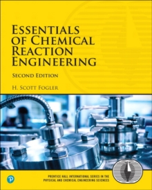 Essentials of Chemical Reaction Engineering, Paperback / softback Book