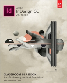 Adobe InDesign CC Classroom in a Book (2017 release), Mixed media product Book