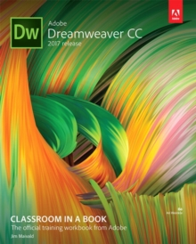 Adobe Dreamweaver CC Classroom in a Book (2017 release), Mixed media product Book